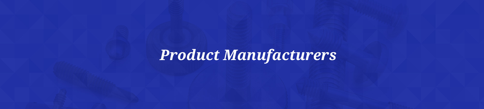 Product Manufacturers