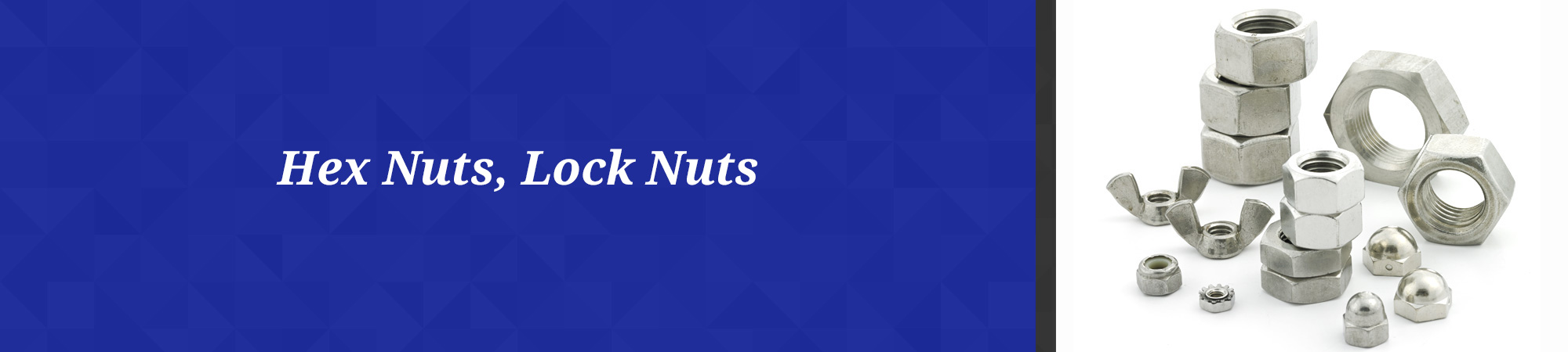 Hex Nuts and Lock Nuts